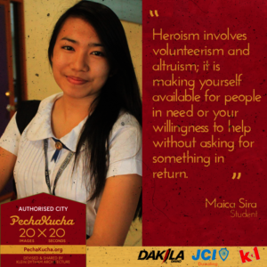 Maica Sira - Heroism as a Student