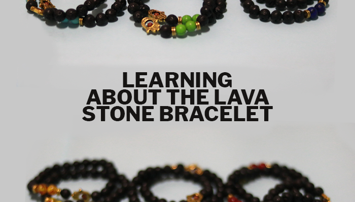 Learning About The Lava Stone Bracelet