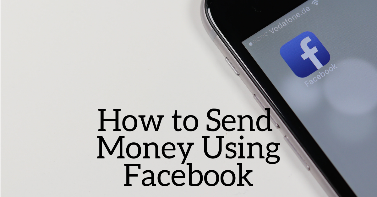 How to Send Cash to Your Friends using Facebook