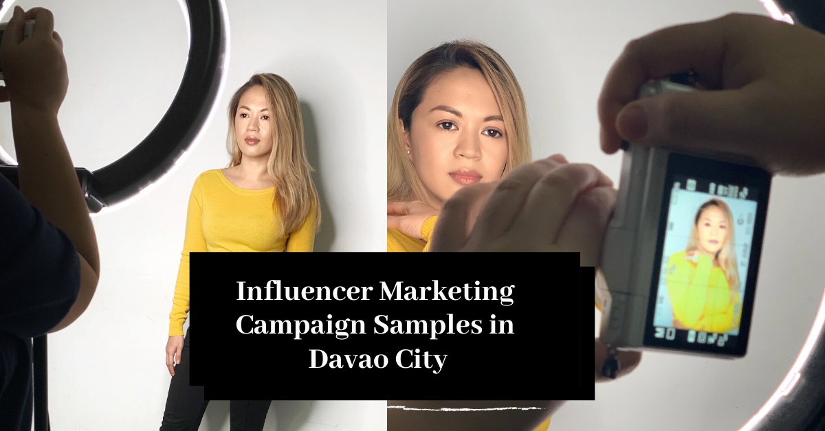 Influencer Campaign Samples in Davao City