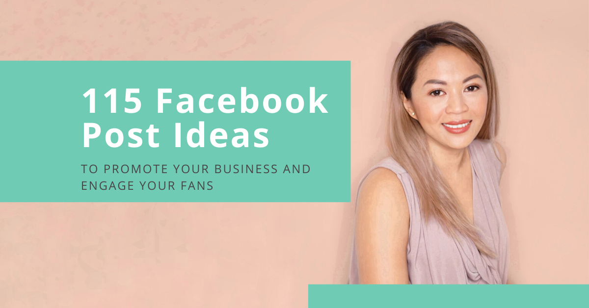 What to Post on Facebook? 115 Ideas You Can Use