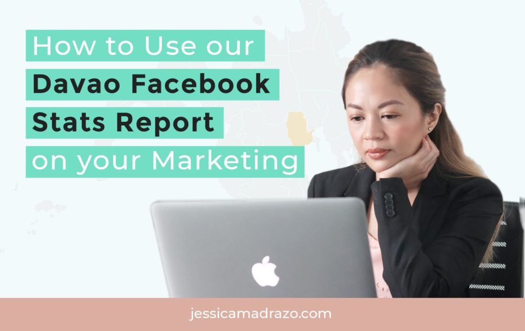 How to Use our Davao Facebook Stats Report on your Marketing